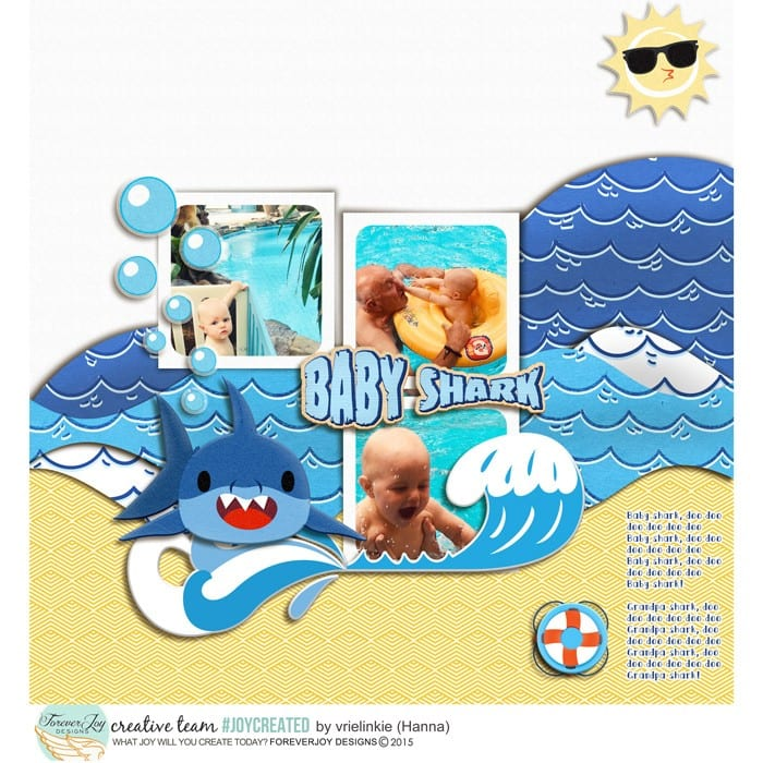 – Daddy Shark by Forever Joy